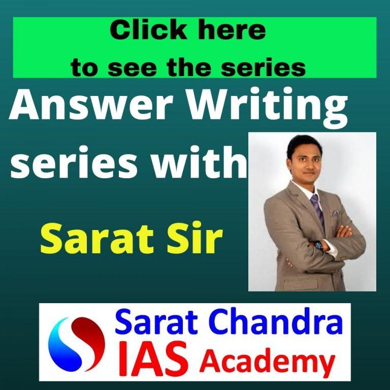 Answer Writing series with Sarat Sir sarat chandra ias academy