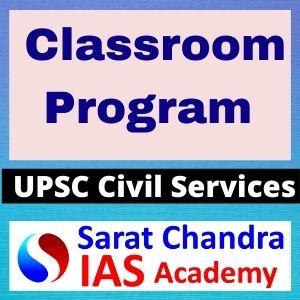 Sarat Chandra IAS Academy Offline classroom program for UPSC Civil Services exam IAS